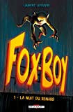 img - for Fox-Boy T1 - La Nuit du renard book / textbook / text book