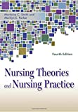 img - for Nursing Theories and Nursing Practice (Parker, Nursing Theories and Nursing Practice) book / textbook / text book