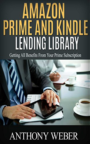Amazon Prime and Kindle Lending Library: Getting All Benefits From Your Prime Subscription (Free books, Free Movie, Prime Music, Free audio, Beginners ... Prime and Kindle Lending Library Book 1) (Free Movie Prime compare prices)