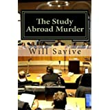 The Study Abroad Murder: Trial of the Century ~ Will Savive