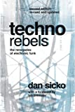 Techno Rebels: The Renegades of Electronic Funk (Painted Turtle Book)