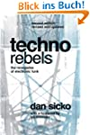 Techno Rebels: The Renegades of Elect...
