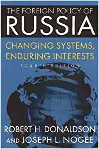 the foreign policy of russia: changing systems, enduring interests essay Seesgs18 russian foreign policy seesgs18 russian foreign  one voluntary essay,  the foreign policy of russia: changing systems, enduring interests 5th.