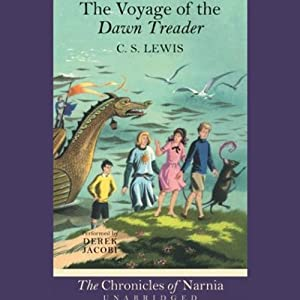 The Voyage of the Dawn Treader: The Chronicles of Narnia | [C.S. Lewis]