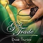 Girl Trade | Chloe Thurlow