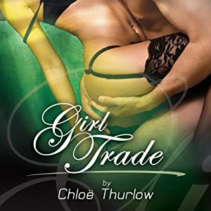 Girl Trade | [Chloe Thurlow]