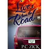 Live from the Road (Route 66 Fiction) ~ P.C. Zick