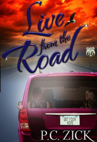 Book: Live from the Road by P.C. Zick