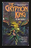 The Gryphon King (0380755068) by Tom Deitz