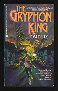 The Gryphon King by Tom Deitz