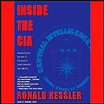 Inside the C.I.A. | Ronald Kessler