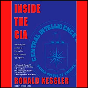 Inside the C.I.A. | [Ronald Kessler]