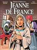 echange, troc Kiefer / Lehideux - Jeanne de France : Reine et Servante...