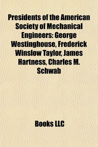 presidents-of-the-american-society-of-mechanical-engineers-george-westinghouse-frederick-winslow-tay