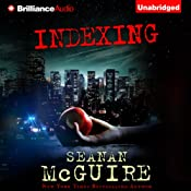 Indexing | Seanan McGuire