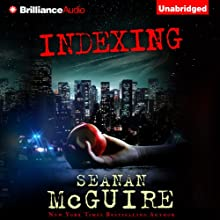Indexing Audiobook by Seanan McGuire Narrated by Mary Robinette Kowal