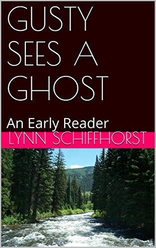 GUSTY SEES A GHOST: An Early Reader PDF