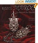 Bijoux Du Maroc: La Beaute DES Diables