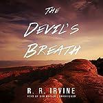 The Devil's Breath | Robert R. Irvine