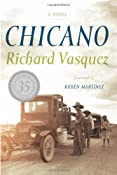 Amazon.com: Chicano: A Novel: Richard Vasquez, Ruben Martinez: Books