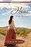 img - for Longing for Home, Book 2: Hope Springs book / textbook / text book