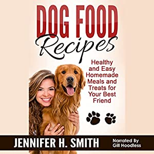 Dog Food Recipes Audiobook