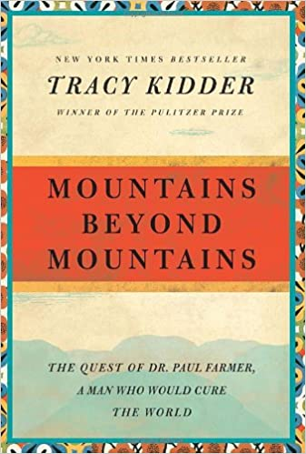 Mountain Beyond Mountains by Tracy Kidder
