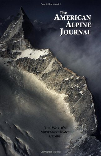 American Alpine Journal 2003: The World'S Most Significant Climbs
