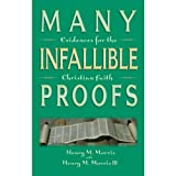 Many Infallible Proofs (0890510059) by Henry M. Morris