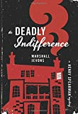 A Deadly Indifference: A Henry Spearman Mystery
