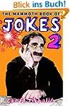 The Mammoth Book of Jokes 2 (Mammoth...