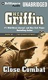 W. E. B. Griffin Close Combat (Corps)