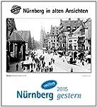 N�rnberg gestern 2015: N�rnberg in al...