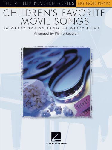 Children's Favorite Movie Songs: The Phillip Keveren Series Big-Note Piano