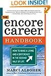 The Encore Career Handbook: How to Ma...