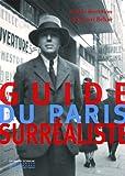 echange, troc Henri Béhar, Collectif - Guide du Paris surréaliste
