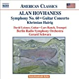 Hovhaness: Khrimian Hairig / Guitar Concerto / Symphony No. 60