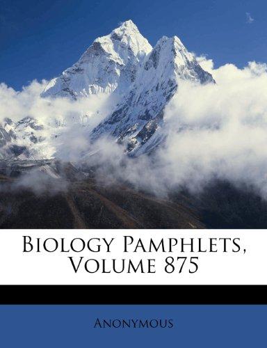 Biology Pamphlets, Volume 875