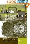 Lignin and Lignans: Advances in Chemi...