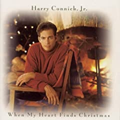 When My Heart Finds Christmas: Harry Connick Jr.