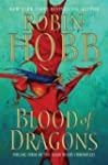 Blood of Dragons: The Rain Wild Chron...