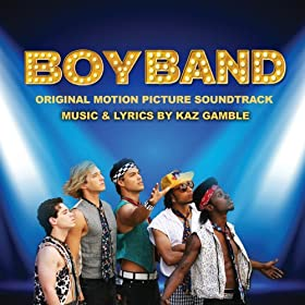 BoyBand (Original Motion Picture Soundtrack)
