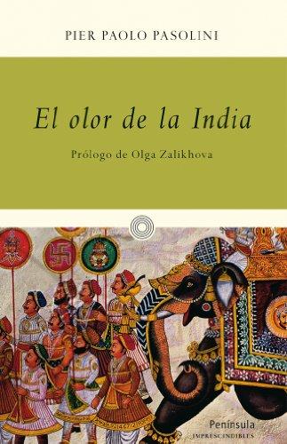 El Olor De La India (IMPRESCINDIBLES)