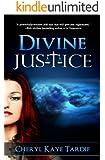 Divine Justice (Divine Trilogy Book 2)