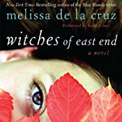 Witches of East End | [Melissa de la Cruz]