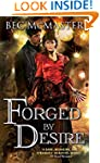 Forged by Desire (London Steampunk Bo...