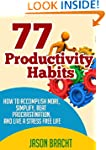 Productivity Hacks Handbook: 77 Produ...