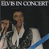 Elvis Presley Elvis In Concert