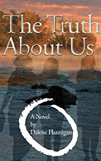 (FREE on 5/30) The Truth About Us by Dalene Flannigan - http://eBooksHabit.com