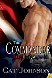 The Commander (Red, Hot, & Blue Book 12)